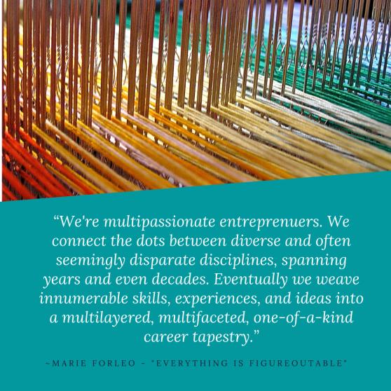 Multipassionate Entreprenuer